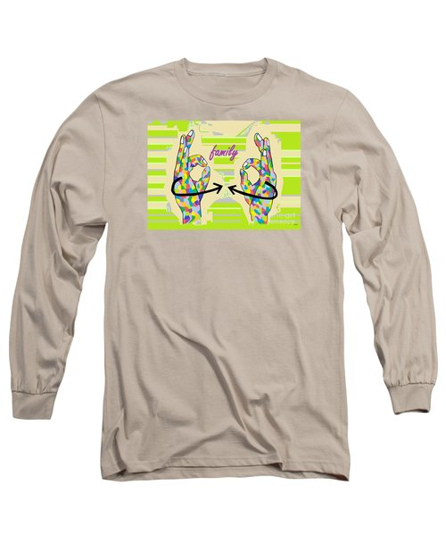 American Sign Language Family                                                    Long Sleeve T-Shirt by Eloise Schneider
