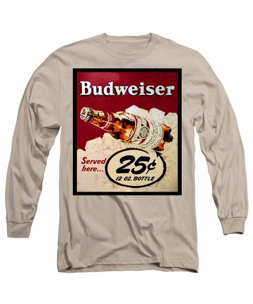 Antique Budweiser Signage Long Sleeve T-Shirt
