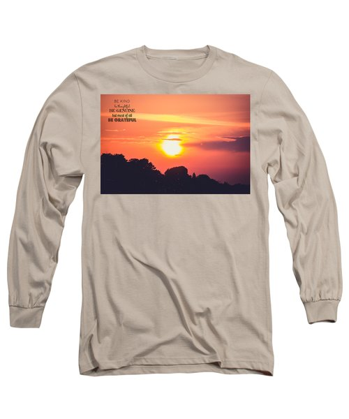 Be Grateful Long Sleeve T-Shirt