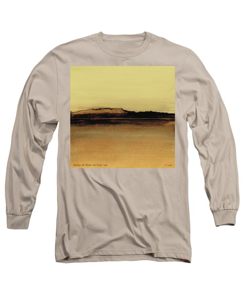 Between The Woods And Frozen Lake   Number Five Long Sleeve T-Shirt