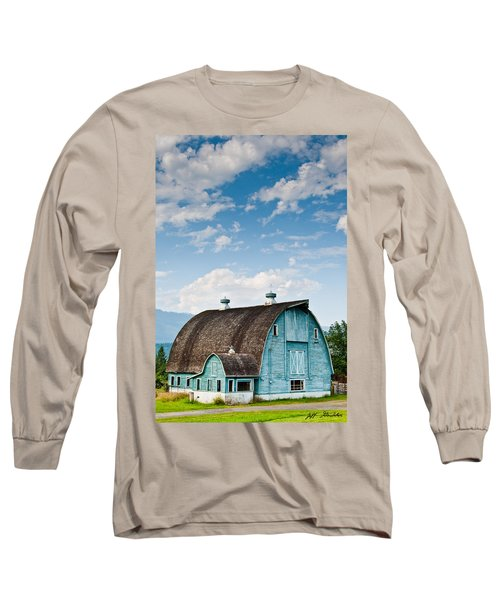 Blue Barn In The Stillaguamish Valley Long Sleeve T-Shirt