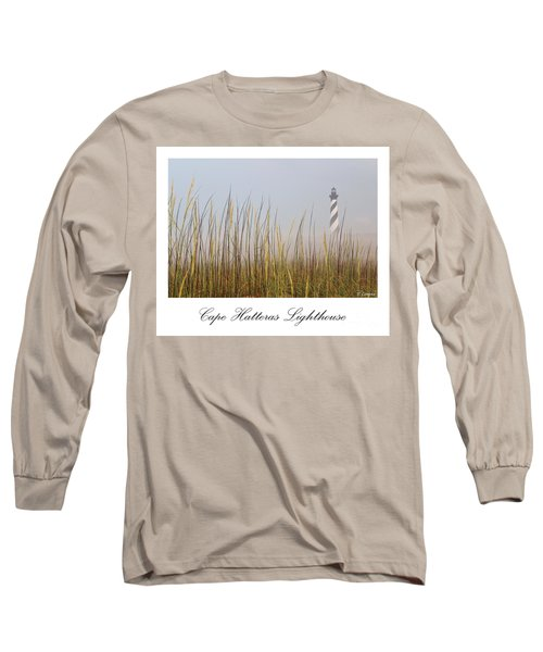 Cape Hatteras Lighthouse In The Fog Long Sleeve T-Shirt