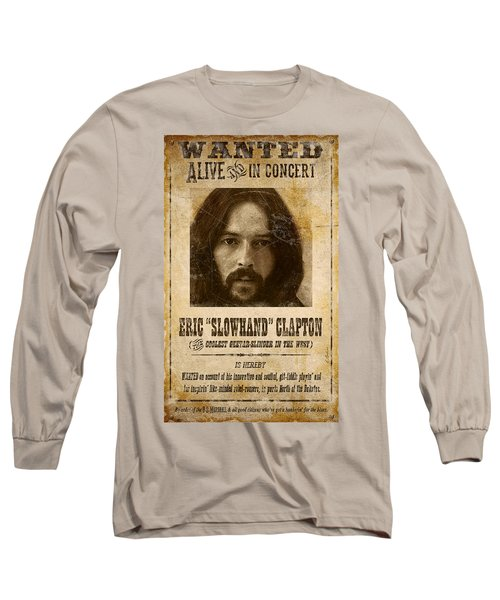 Clapton Wanted Poster Long Sleeve T-Shirt