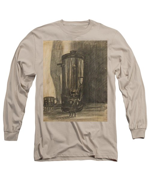 Coffee For The Boss Long Sleeve T-Shirt
