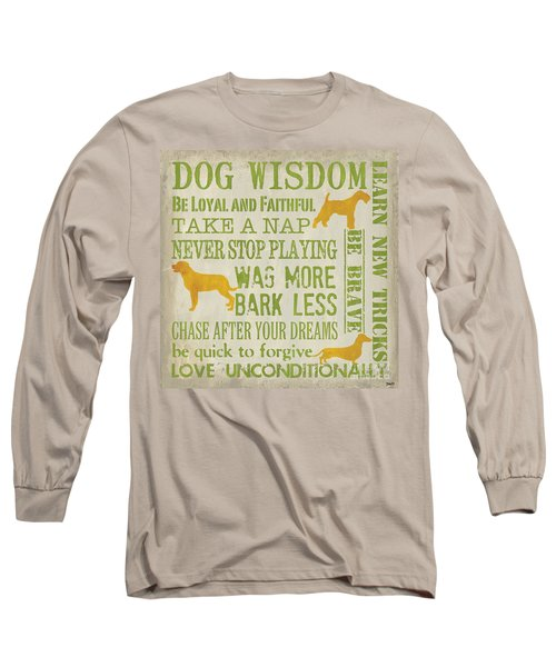Dog Wisdom Long Sleeve T-Shirt