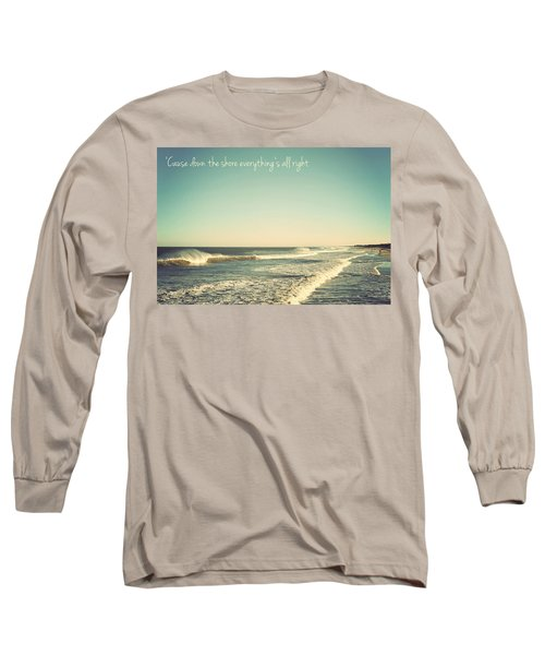 Down The Shore Seaside Heights Vintage Quote Long Sleeve T-Shirt