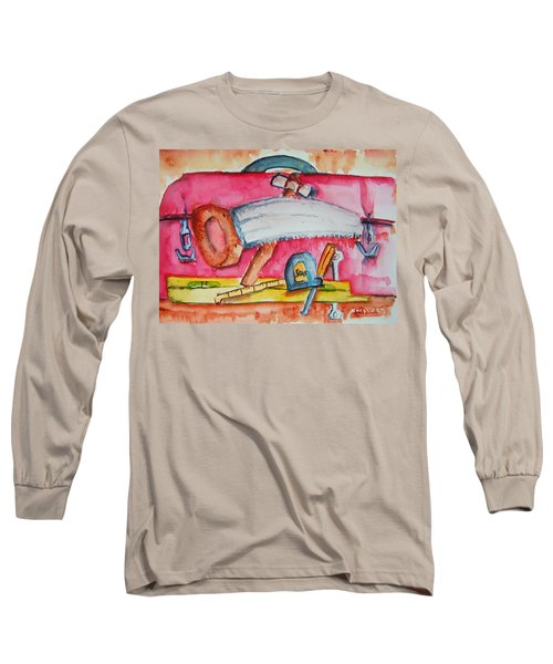 Fix And Finish It Long Sleeve T-Shirt