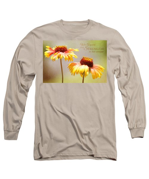 Floral Sunshine With Message Long Sleeve T-Shirt