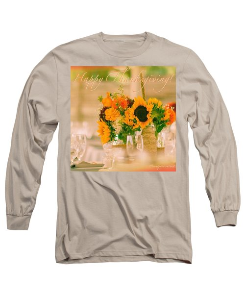 "Happy Thanksgiving!!! ""for Each New Long Sleeve T-Shirt"