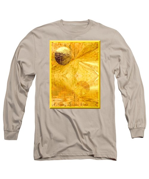 Healing In Golden World Long Sleeve T-Shirt