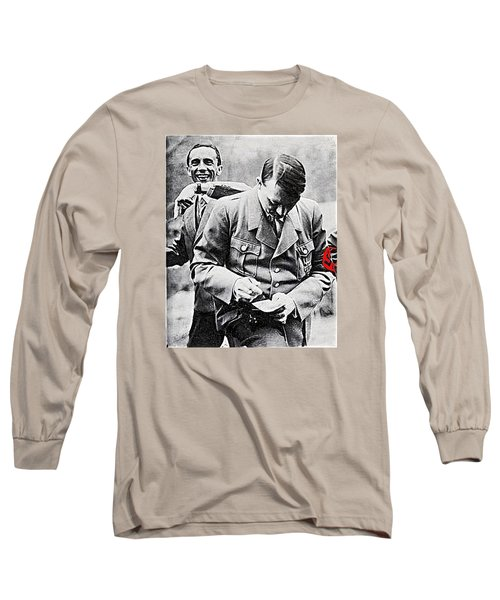 Hitler And Goebbels  As The German Chancellor Signs An Autograph  Long Sleeve T-Shirt