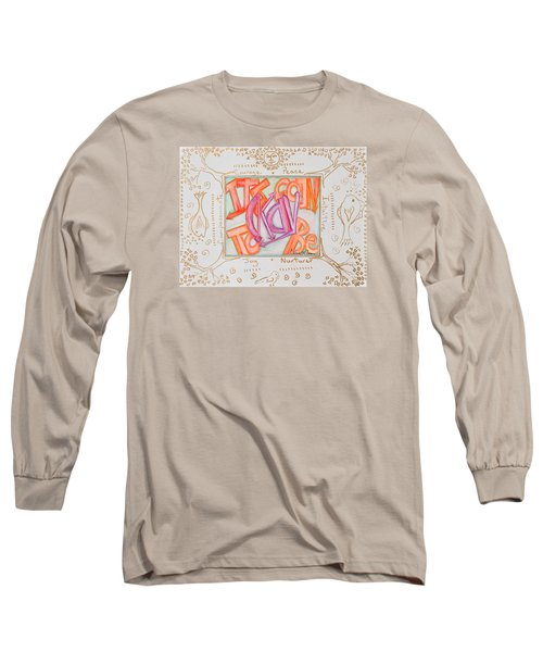 Its Going To Be Okay Long Sleeve T-Shirt by Cassie Sears