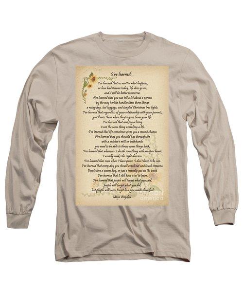 I've Learned Long Sleeve T-Shirt
