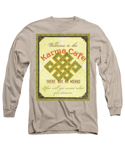 Karma Cafe Long Sleeve T-Shirt