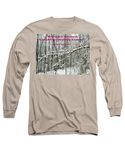 Long Sleeve T-Shirt featuring the photograph Kindness Is Like Snow by Emmy Marie Vickers