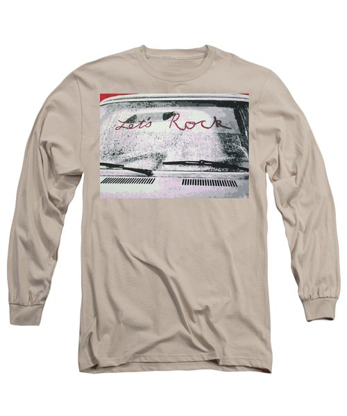 Lets Rock Long Sleeve T-Shirt