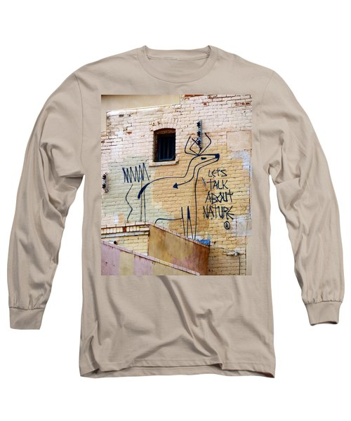 Let's Talk About Nature Long Sleeve T-Shirt