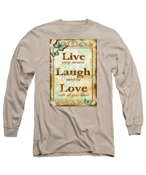Live-laugh-love Long Sleeve T-Shirt by Jean Plout
