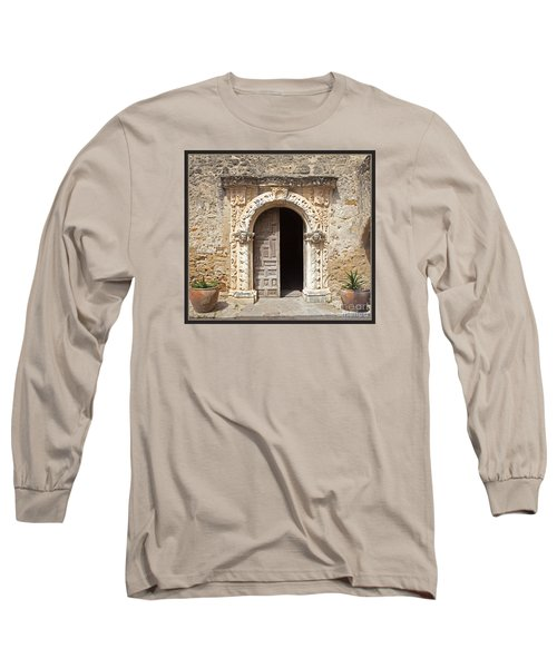 Mission San Jose Chapel Entry Doorway Long Sleeve T-Shirt by John Stephens