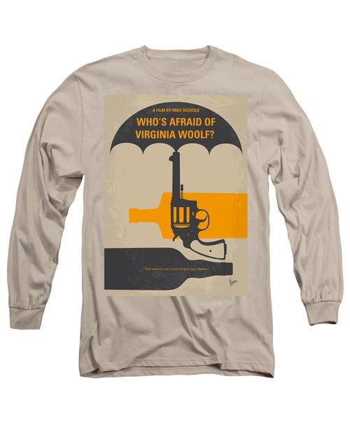 No426 My Whos Afraid Of Virginia Woolf Minimal Movie Poster Long Sleeve T-Shirt by Chungkong Art