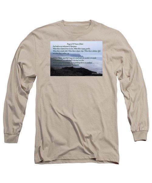 Prayer Of St Francis Of Assisi Long Sleeve T-Shirt by Sharon Elliott