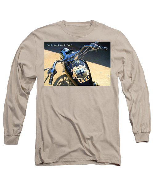 Ride To Live  Long Sleeve T-Shirt