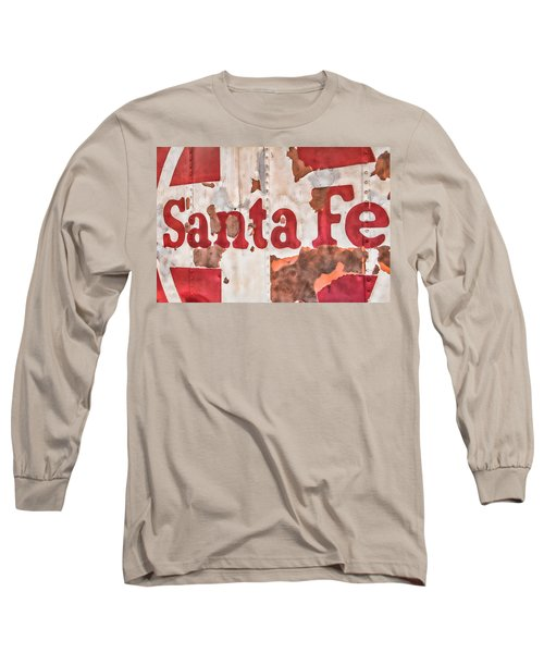 Santa Fe Vintage Railroad Sign Long Sleeve T-Shirt