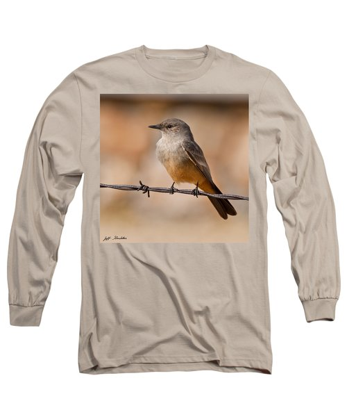 Say's Phoebe On A Barbed Wire Long Sleeve T-Shirt