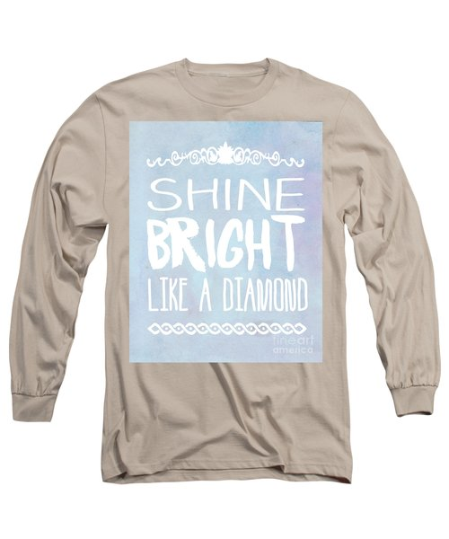Shine Bright Blue Long Sleeve T-Shirt