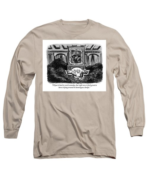 Two Men Sit Next To A Fireplace With Large Piles Long Sleeve T-Shirt