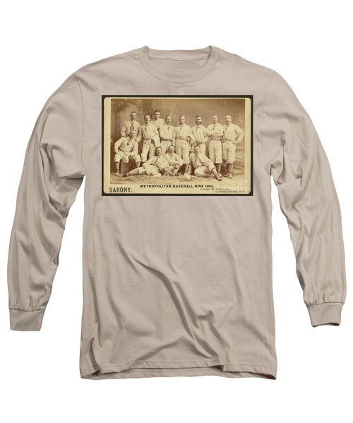 Vintage Photo Of Metropolitan Baseball Nine Team In 1882 Long Sleeve T-Shirt
