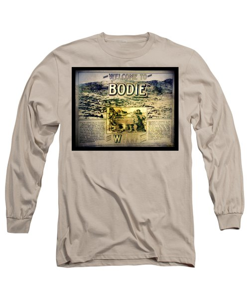 Welcome To Bodie California Long Sleeve T-Shirt