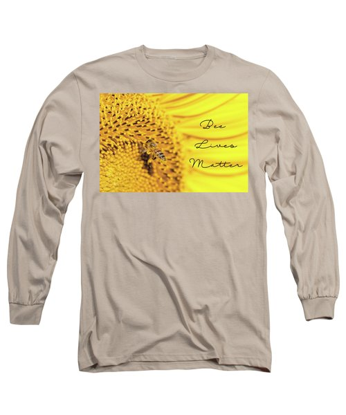 Bee Lives Matter Long Sleeve T-Shirt