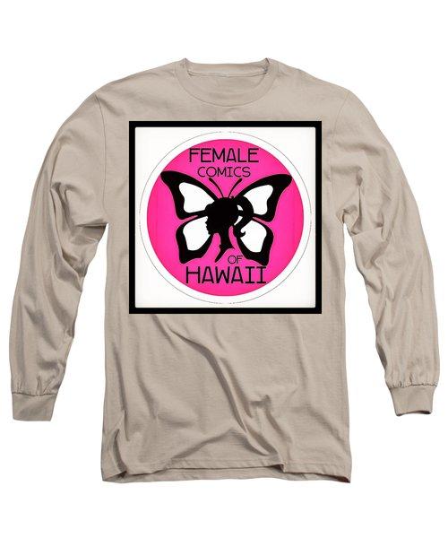 Female Comics Of Hawaii Long Sleeve T-Shirt