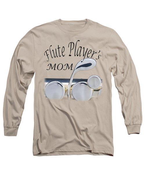 Flute Players Mom Long Sleeve T-Shirt