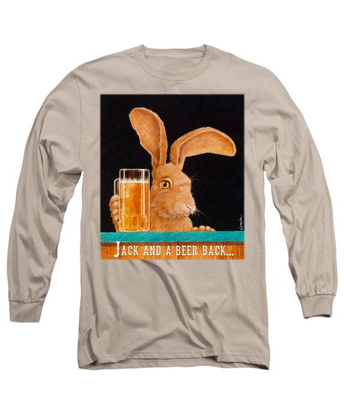 Jack And A Beer Back... Long Sleeve T-Shirt by Will Bullas