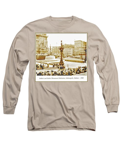 Soldiers' And Sailors' Monument Dedication, Indianapolis, Indian Long Sleeve T-Shirt by A Gurmankin