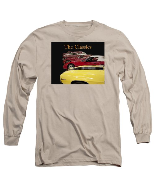 Long Sleeve T-Shirt featuring the photograph The Classics by B Wayne Mullins