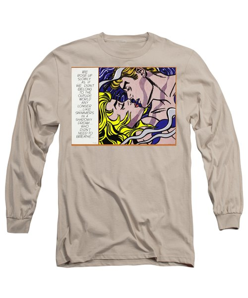 We Rose Up Slowly Long Sleeve T-Shirt