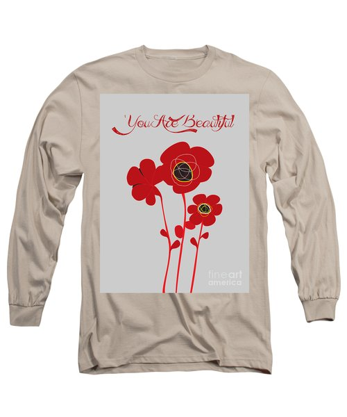 You Are Beautiful - Poppies Long Sleeve T-Shirt