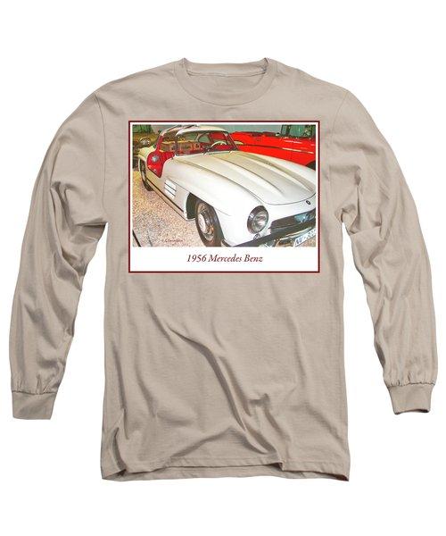 1956 Mercedes Benz Long Sleeve T-Shirt