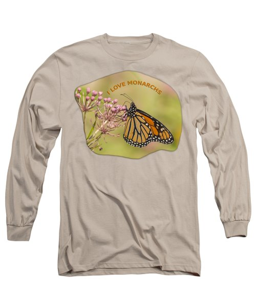 Long Sleeve T-Shirt featuring the photograph I Love Monarchs by Thomas Young