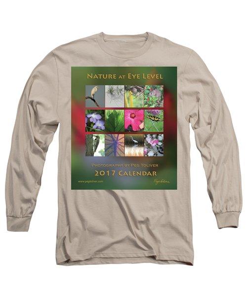 2017 Nature Calendar Long Sleeve T-Shirt by Peg Toliver