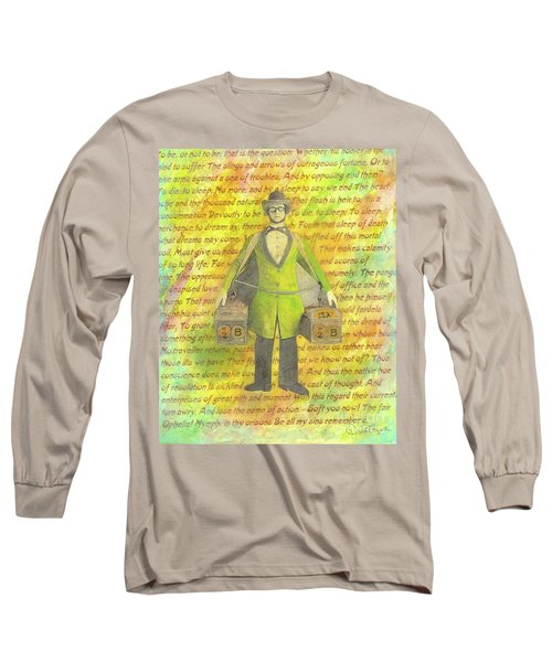 Long Sleeve T-Shirt featuring the mixed media 2b Or Not 2b by Desiree Paquette