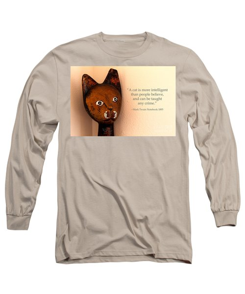 A Cat Is More Intelligent Long Sleeve T-Shirt