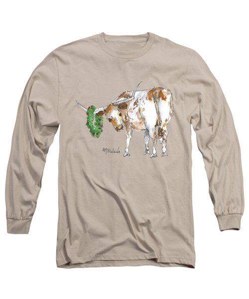 A Longhorn Christmas Leader, Come On In Long Sleeve T-Shirt