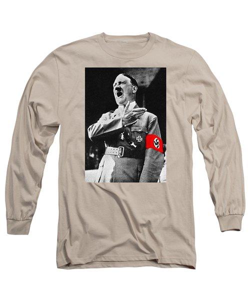 Adolf Hitler Ranting 1  Long Sleeve T-Shirt by David Lee Guss