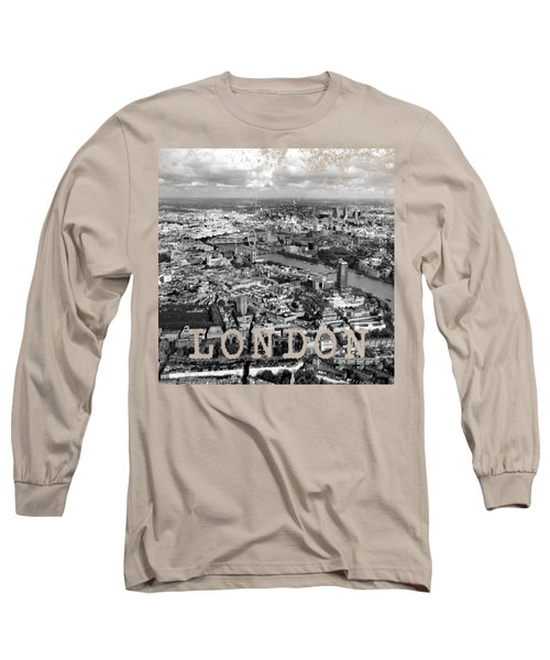 Aerial View Of London Long Sleeve T-Shirt