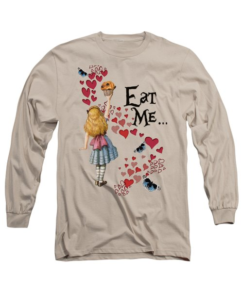 Alice In The Wonderland Eat Me Muffin  Long Sleeve T-Shirt