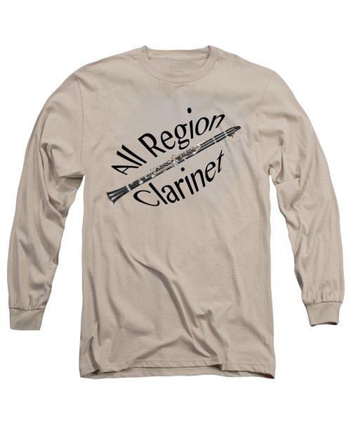 All Region Clarinet Long Sleeve T-Shirt by M K  Miller